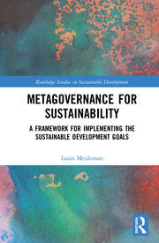 Metagovernance for Sustainability: A Framework for Implementing the Sustainable Development Goals