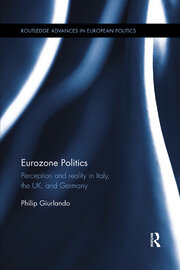 Eurozone Politics: Perception and reality in Italy, the UK, and Germany