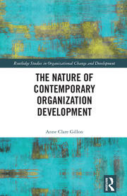 The Nature of Contemporary Organization Development