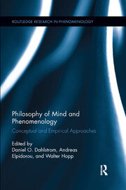 Philosophy of Mind and Phenomenology: Conceptual and Empirical Approaches