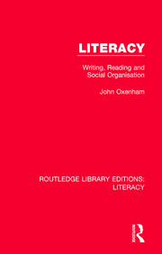 Literacy: Writing, Reading and Social Organisation
