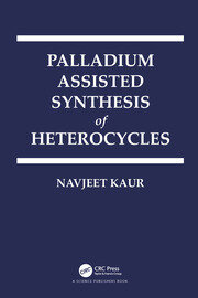 Palladium Assisted Synthesis of Heterocycles