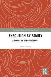 Execution by Family: A Theory of Honor Violence