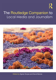 The Routledge Companion of Local Media and Journalism