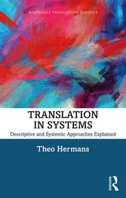 Translation in Systems: Descriptive and Systemic Approaches Explained