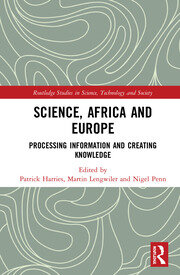 Science, Africa and Europe: Processing Information and Creating Knowledge