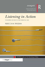Listening in Action: Teaching Music in the Digital Age