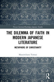 The Dilemma of Faith in Modern Japanese Literature: Metaphors of Christianity