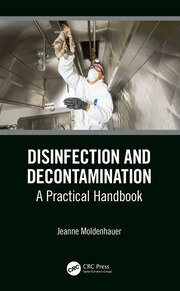 Disinfection and Decontamination: A Practical Handbook