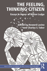 The Feeling, Thinking Citizen: Essays in Honor of Milton Lodge