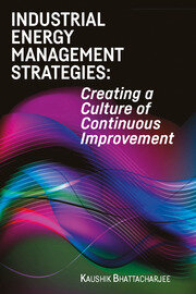 Industrial Energy Management Strategies: Creating a Culture of Continuous Improvement