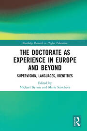 The Doctorate as Experience in Europe and Beyond: Supervision, Languages, Identities
