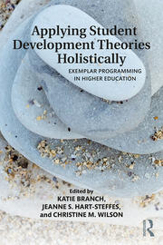 Featured Title - Applying Student Development Theories Holistically *Branch et al* - 1st Edition book cover
