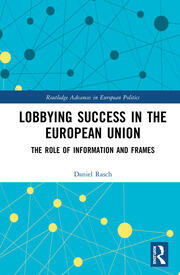 Lobbying Success in the European Union: The Role of Information and Frames