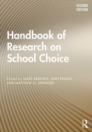 Handbook of Research on School Choice 2nd edition