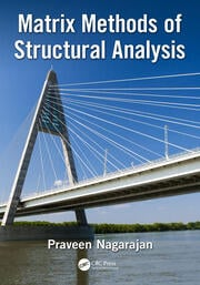 Matrix Methods of Structural Analysis