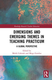 Dimensions and Emerging Themes in Teaching Practicum: A Global Perspective