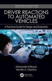 Driver Reactions to Automated Vehicles: A Practical Guide for Design and Evaluation