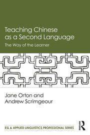 Teaching Chinese as a Second Language: The Way of the Learner