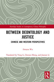 Between Deontology and Justice: Chinese and Western Perspectives