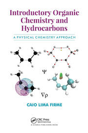 Introductory Organic Chemistry and Hydrocarbons: A Physical Chemistry Approach