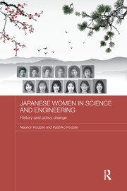 Japanese Women in Science and Engineering: History and Policy Change