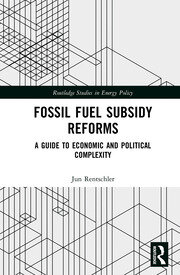 Fossil Fuel Subsidy Reforms: A Guide to Economic and Political Complexity