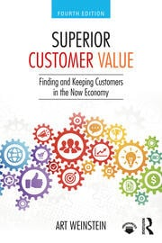 Featured Title - Superior Customer Value, 4e: Weinstein - 1st Edition book cover