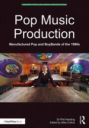Pop Music Production: Manufactured Pop and BoyBands of the 1990s