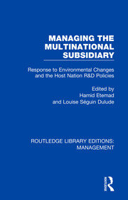 Managing the Multinational Subsidiary: Response to Environmental Changes and the Host Nation R&D Policies