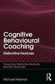 Cognitive Behavioural Coaching: Distinctive Features
