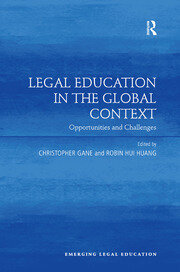 Legal Education in the Global Context: Opportunities and Challenges