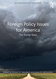 Foreign Policy Issues for America: The Trump Years