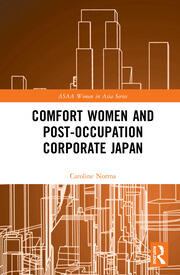 Comfort Women and Post-Occupation Corporate Japan