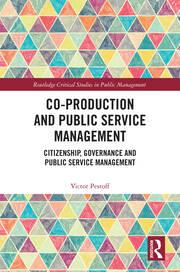 Co-Production and Public Service Management: Citizenship, Governance and Public Services Management