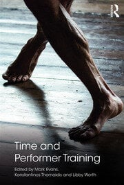 Time and Performer Training - Evans, Worth, Thomaidis - 1st Edition book cover