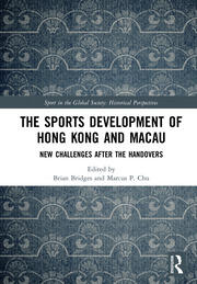 The Sports Development of Hong Kong and Macau: New Challenges after the Handovers