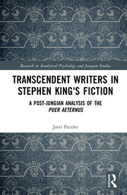 Transcendent Writers in Stephen King's Fiction: A Post-Jungian Analysis of the Puer Aeternus