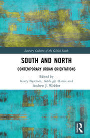South and North: Contemporary Urban Orientations