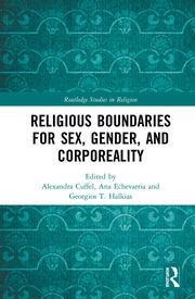 Religious Boundaries for Sex, Gender, and Corporeality