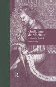 Guillaume de Machaut: A Guide to Research