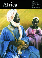 The Garland Encyclopedia of World Music: Africa