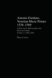 Antonio Gardano, Venetian Music Printer, 1538-1569