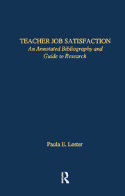 Teacher Job Satisfaction: An Annotated Bibliography and Guide to Research