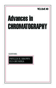 Advances in Chromatography: Volume 40