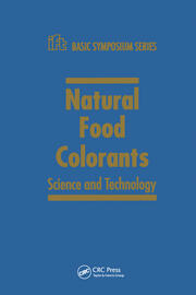 Natural Food Colorants: Science and Technology