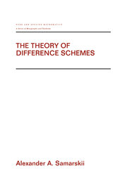 The Theory of Difference Schemes