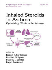 Inhaled Steroids in Asthma: Optimizing Effects in the Airways