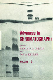Advances in Chromatography: Volume 9