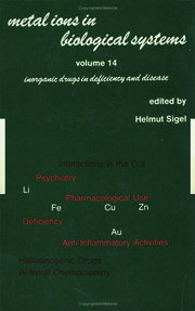Metal Ions in Biological Systems: Volume 14: Inorganic Drugs in Deficiency and Disease